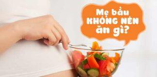 15 loại thực phẩm cần kiêng kỵ trong 3 tháng đầu