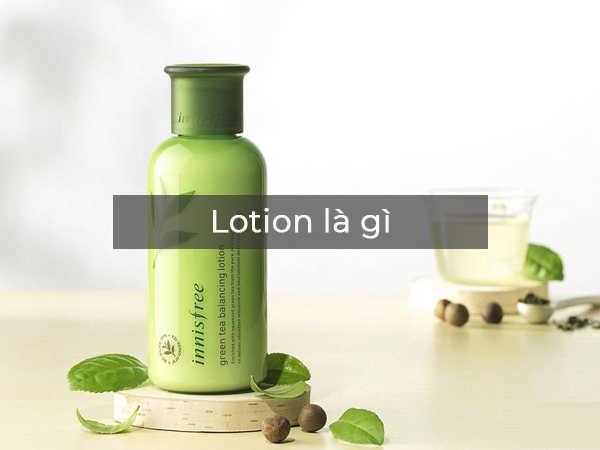 Lotion là gì - Giải đáp tất tần tật thắc mắc về lotion
